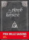 Olivier Portejoie - Du plomb à la lumière.