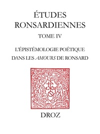 """Olivier Pot - nspiration et mélancolie - L'épistémologie poétique dans les """"Amours"""" de Ronsard."""