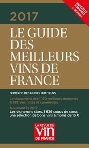 Olivier Poussier et Philippe Maurange - Le Guide des Meilleurs Vins de France 2017.