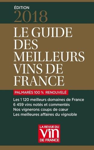 Le guide des meilleurs vins de France  Edition 2018