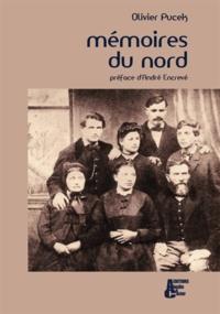 Olivier Pucek - Mémoires du Nord.