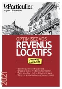 Olivier Puren et Arnaud Saugeras - Optimisez vos revenus locatifs.