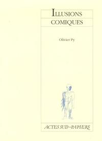 Téléchargement gratuit en ligne de livres électroniques pdf Illusions comiques 9782742759927