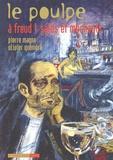 Olivier Quéméré et Pierre Magne - Le Poulpe Tome 10 : A Freud ! sales et méchants.