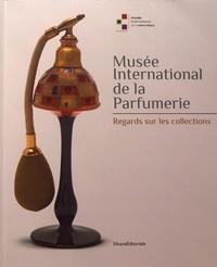 Olivier Quiquempois et Grégory Couderc - Musée international de la parfumerie - Regards sur les collections.