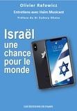 Olivier Rafowicz - Israël, une chance pour le monde.