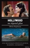 Olivier Rajchman - Hollywood ne répond plus.