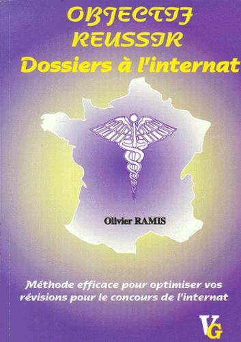 Olivier Ramis - Les dossiers à l'internat - Méthode efficace pour optimiser vos révisions pour le concours de l'internat.