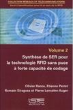 Olivier Rance et Etienne Perret - L'identification sans fil au-delà de la RFID - Volume 2, Synthèse de SER pour la technologie RFID sans puce à forte capacité de codage.