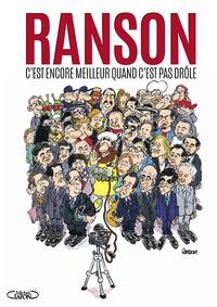 Olivier Ranson - C'est encore meilleur quand c'est pas drôle.