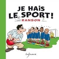 Olivier Ranson - Je hais le sport !.