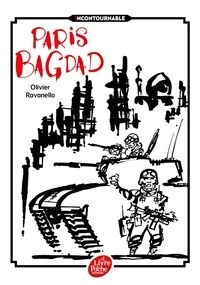 Olivier Ravanello - Paris Bagdad.