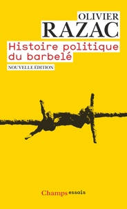 Feriasdhiver.fr Histoire politique du barbelé Image