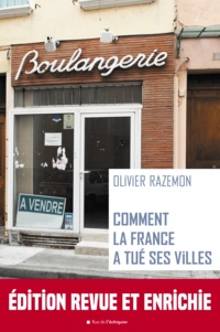 Olivier Razemon - Comment la France a tué ses villes.