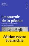 Olivier Razemon - Le pouvoir de la pédale - Comment le vélo transforme nos sociétés cabossées.