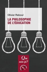 Olivier Reboul - La philosophie de l'éducation.