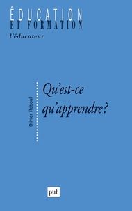 Olivier Reboul - Qu'est-ce qu'apprendre ? - Pour une philosophie de l'enseignement.