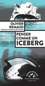 Olivier Remaud - Penser comme un iceberg.
