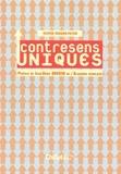 Olivier Renard- Payen - Contresens uniques.