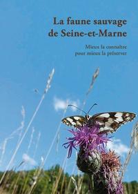 Olivier Renault - La faune sauvage de Seine-et-Marne.