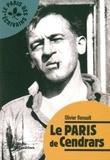 Olivier Renault - Le Paris de Cendrars.