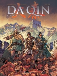 Olivier Richard et Yang Weilin - Da Qin Tome 1 : L'âge de fer.