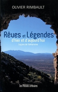 Olivier Rimbault - Rêves et légendes d'hier et d'aujourd'hui - Leçons de folklorisme.