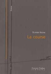 Olivier Roche - La course.