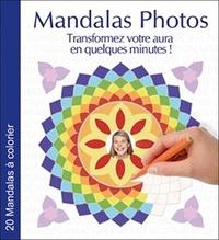 Olivier Rocher - Mandalas Photos - Transformez votre aura en quelques minutes !.