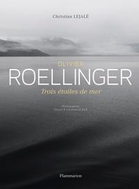 Olivier Roellinger - Trois étoiles de mer.