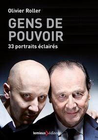 Téléchargement de manuels scolaires en pdf Gens de pouvoir  - 33 portraits éclairés DJVU iBook par Olivier Roller