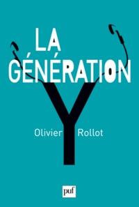 Olivier Rollot - La Génération Y.