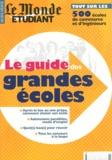 Olivier Rollot - Le guide des grandes écoles.