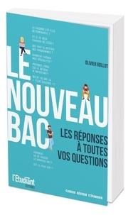 Le nouveau Bac- Les réponses à toutes vos questions ! - Olivier Rollot |