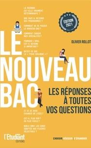 Olivier Rollot - Le nouveau bac.