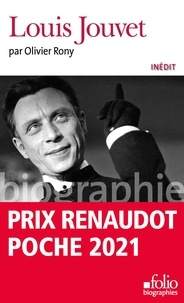 Olivier Rony - Louis Jouvet.