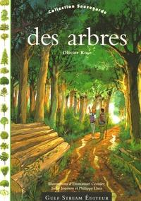 Olivier Rose - Sauvegarde des arbres.