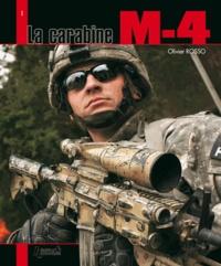 Olivier Rosso - La carabine M-4.