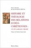 Olivier Rota - Histoire et théologie des relations judéo-chrétiennes : un éclairage croisé.