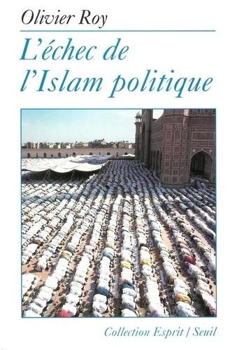 L'échec de l'Islam politique