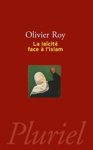 Olivier Roy - La laïcité face à l'Islam.