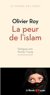 Olivier Roy - La peur de l'islam.