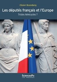 Olivier Rozenberg - Les députés français et l'Europe - Tristes hémicycles ?.