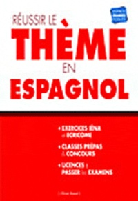 Olivier Ruaud - Réussir le thème en espagnol.