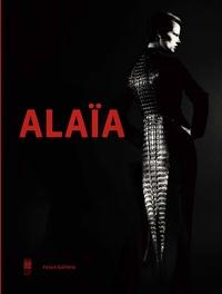 Olivier Saillard - Alaïa - Palais Galliera du 28 septembre 2013 au 26 janvier 2014.