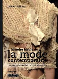 Histoire idéale de la mode contemporaine - Les plus beaux défilés de 1971 à nos jours.pdf