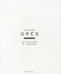 Olivier Saillard - Madame Grès - La couture à l'oeuvre.