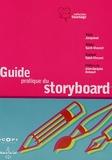 Olivier Saint-Vincent - Le guide pratique du storyboard.