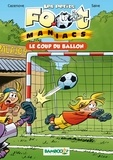 Olivier Saive et Christophe Cazenove - Les Petits foot maniacs Tome 01 - Le coup du ballon.
