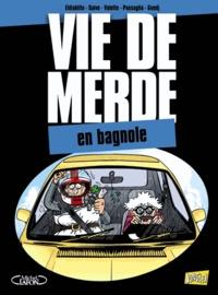 Olivier Saive et  Eldiablito - Vie de merde Tome 8 : En bagnole.